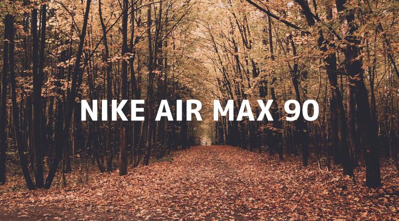 【完全版】エアマックス90の人気おすすめモデル!メンズ・レディースのコーデに最適!